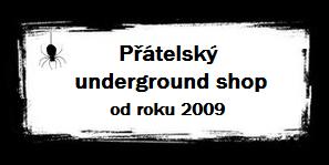 Přátelský underground shop od roku 2009